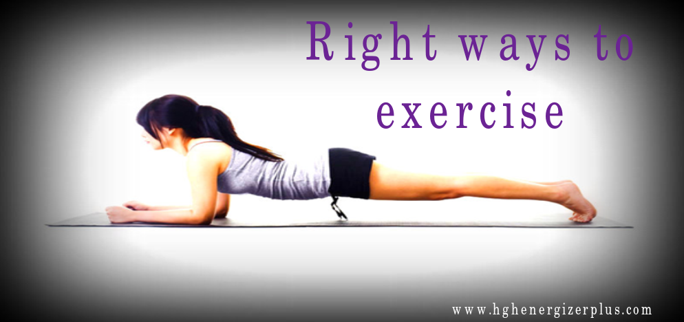 right ways to exercise