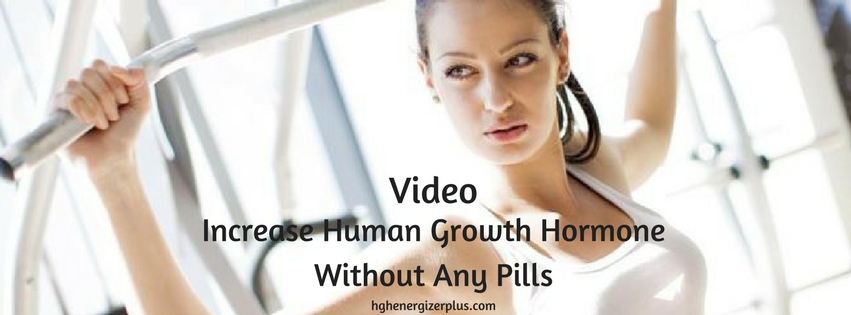 increase human growth hormone