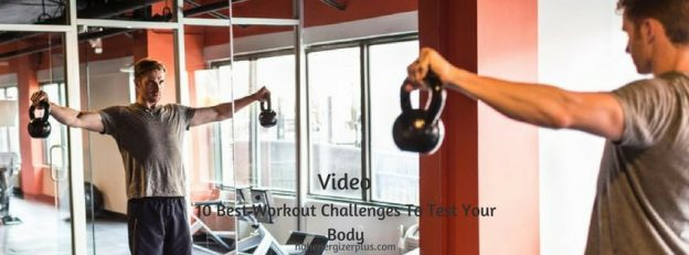 Best Workout Challenges To Test Your Body