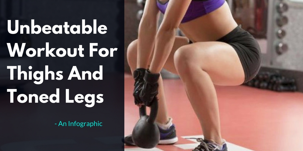 Unbeatable Workout For Thighs And Toned Legs